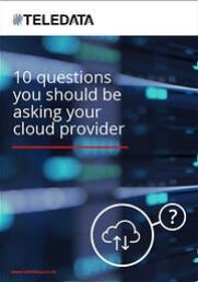10 questions you should ask your Cloud Provider
