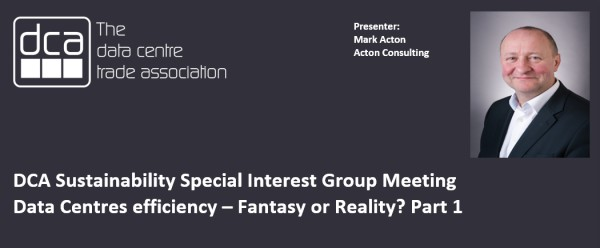 VIDEO - Mark Acton on Data Centre Efficiency: Fantasy or Reality?  Part 1                                             .                                                                .